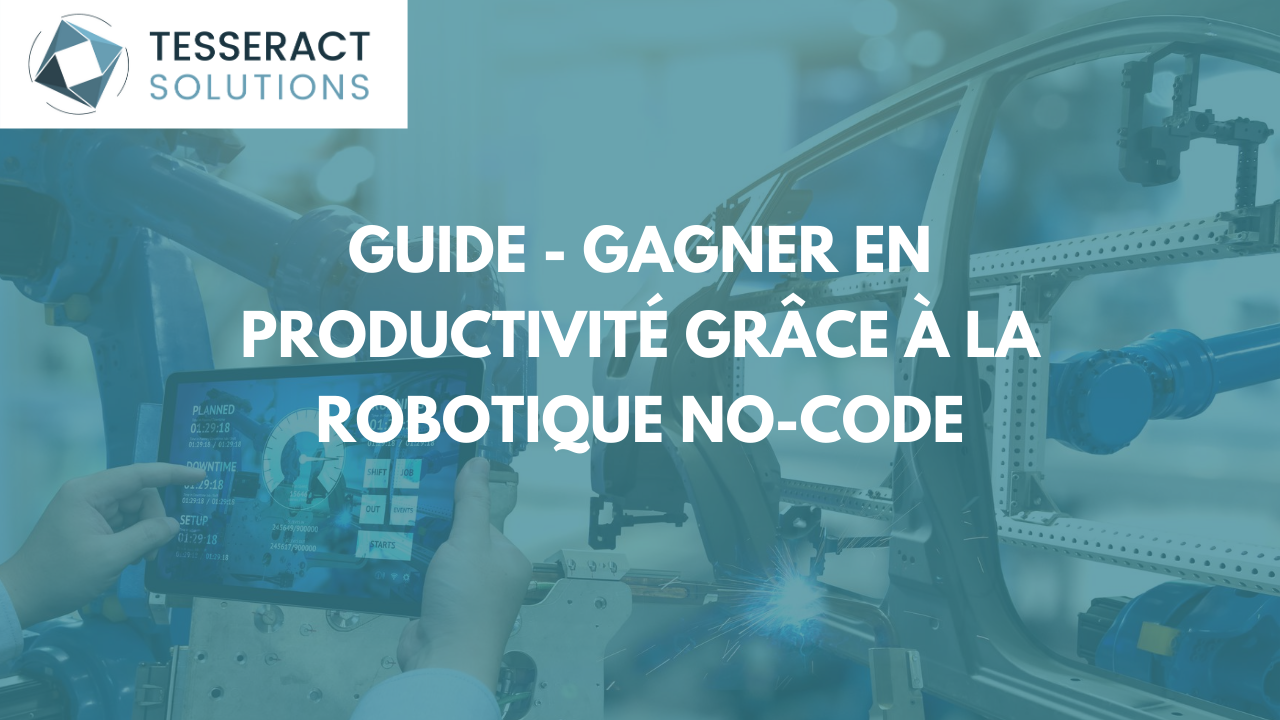 GUIDE SUR LA ROBOTIQUE NO-CODE